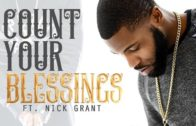 (Video) Vaughn P – Count Your Blessings ft. Nick Grant @vaughnprnb @NickGrantmusic
