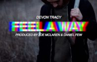(Video) Devon Tracy – Feel A Way @DevonTracy