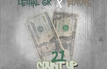 """(WORLD PREMIERE AUDIO) Lethal GK ft. Future """"21 Count Up"""" @lethalgk334 @future @1future"""