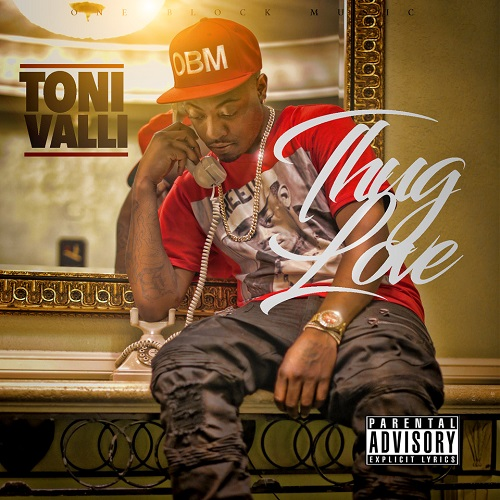 [Single] Toni Valli – Thug Love @Toni_Valli