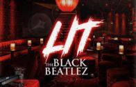 """(Video) The Black Beatlez – """"LIT"""" @theblackbeatlez"""