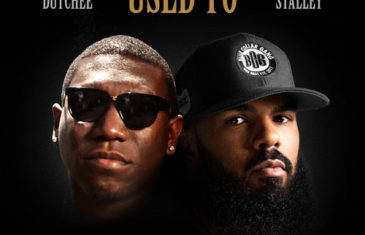 (Audio) Life Dutchee – Used To Feat Stalley @LifeDutchee @Stalley