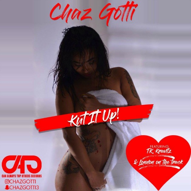 "@CHAZGOTTI LINKS UP WITH @TKKRAVITZ FOR NEW TRACK ""KUT IT UP"""