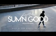 (Video) LouiVon – Sum'n Good  @RealLouiVon