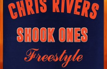 (Audio) Chris Rivers – Shook Ones Freestyle @OnlyChrisRivers