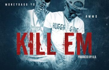 (Audio) Ammo Feat. Moneybagg Yo – Kill 'Em @Ammo_BH @MoneyBaggYo