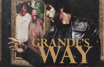 [Mixtape] Grande Zee – Grande's Way @Bigz_MGM