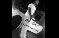 [Video] RBE Slick P – Every Night @RBESlickP