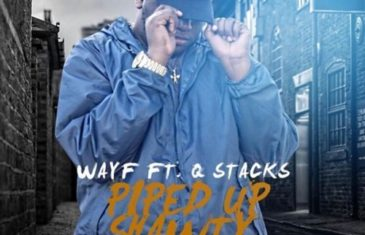 [Single] Wayf – Piped Up Shawty Ft. Q Stacks (Prod By Cam) @therealwayf