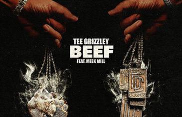 """(Audio) Tee Grizzley Feat. Meek Mill """"Beef"""" @Tee_Grizzley @MeekMill"""