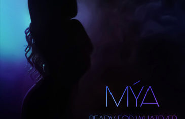 (Audio) Mýa – Ready For Whatever @MYAPLANET9