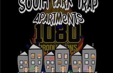(Video) South Park Trap- Apartments @Southparktrap