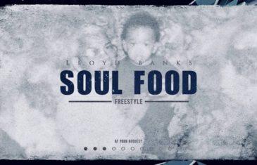 (Audio) Lloyd Banks – SoulFood Freestyle @Lloydbanks