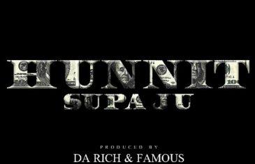 (Audio) Supa Ju- Hunnit @Q_Supaju