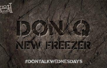 (Audio) DON Q – New Freezer Freestlye @DonQhbtl