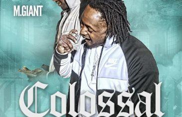 [Mixtape] M. Giant – Colossal
