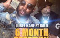 [Video] Jubee Kane Feat. Ralo – 6 Month Run @jubee_kane