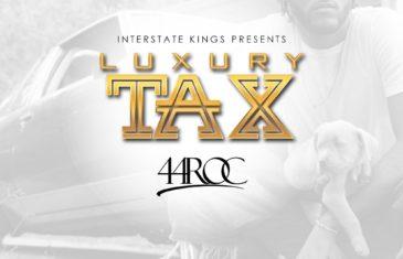 Stream Luxury Tax by 44 Roc on Spotify   @44SmooveRoc
