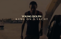 "(Video) Young Dolph ""Kush On The Yacht"" @youngdolph"