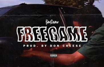 [Single] RanShaw – Free Game (Prod. By Don Cheese) @RanShawGme