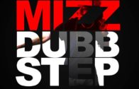 "MIZZ single ""Dubb Step"" official promo @Mizz_World3"