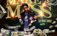 [Video] Lil Mike Mike – Make a Me$$ (prod by Helluvah) @lilmikemikecn