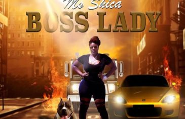 """1st Lady of Rockboy Records, Ms Shica Releases New Single """"Boss Lady"""" @Shica_Ms"""