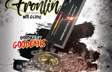 "Goodears Streaming Presents Doogie Feat Mr. G Code ""Frontin"""