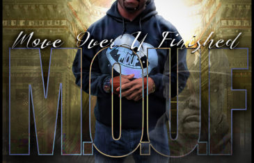 "M.O.U.F Drops New LP ""Move Over U Finished"""