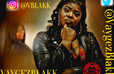 "Vaygez Blakk, The Bar Queen, Drops New Single ""Where The Money Went"""