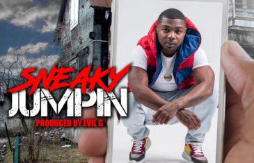 (Audio) Sneaky – Jumpin @yaboysneaky