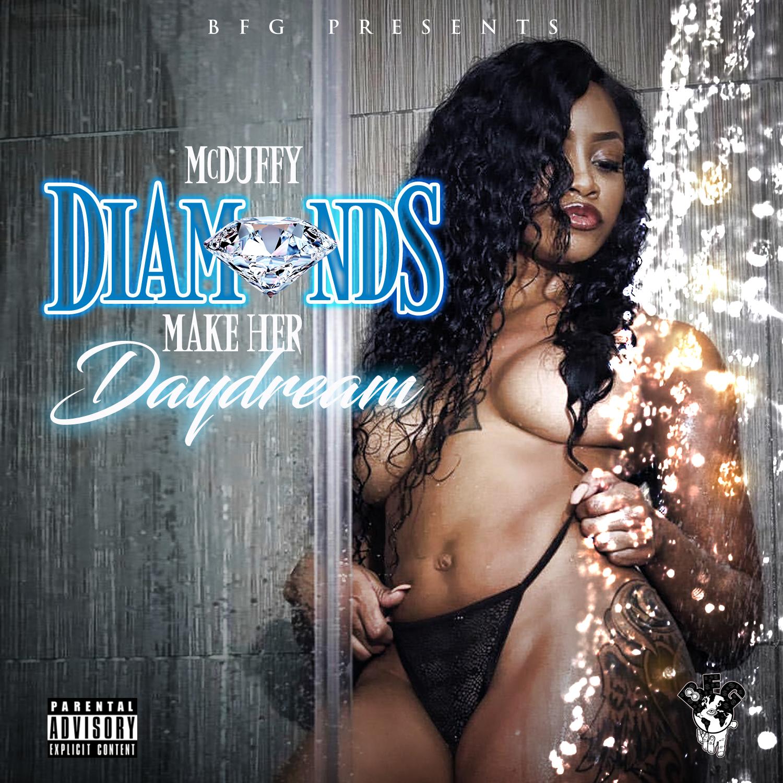 McDuffy – Diamonds Make Her Daydream | @TheMcDuffey