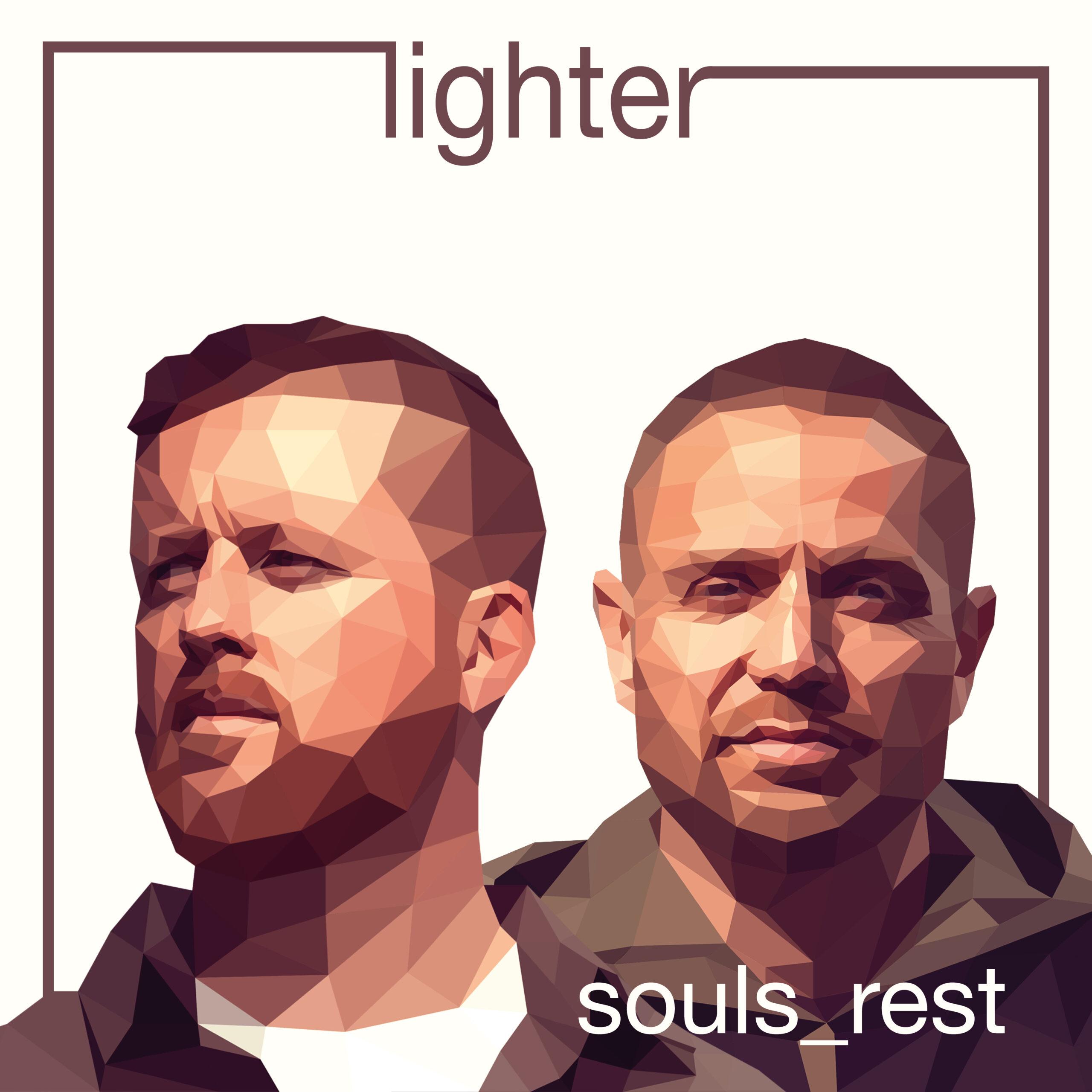 Souls Rest – Lighter
