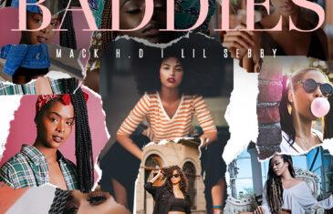 (Audio) MACK H.D. x Lil Sebby – 'Baddies' @realmackhd