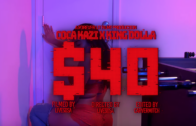 (Video) Coca-Kazi Featuring King Dolla – $40 @cocakazi
