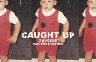 "(Video) Zayside feat. PMO $howtime – ""Caught Up"" @zayside"