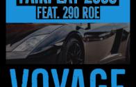 "(Audio) Fairplay 2333 F/ 290 Roe – ""Voyage"" @Fairplay_2333"