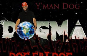 Y'man Dog 'Dog Eat Dog' Album