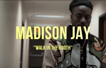"Madison Jay Drops New Video "" Walk N Da Booth"" @themadisonjay"