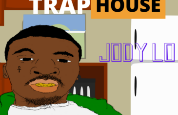 (EP) Jody Lo – Out of the Trap House @9lackLoJody