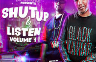 DJ Smoke & Spade The Boy Present: Shut Up & Listen (Hosted By @YoungBuck @WhoIsLilWill)