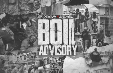 Sir Calloway x SpiTTzwell – Boil Advisory (Video)