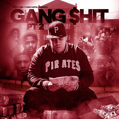 OTV x CBE x Cash Cartel Presents Gang Shit PT.2 (Hosted By @Samhoody)