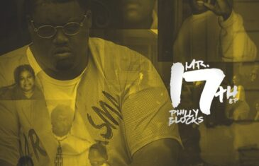 Philly Blocks – Mr.17th (EP)