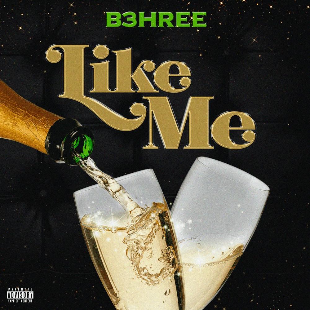 (Audio) B3hree – Like Me ft Fredo Algebra @B3hree454 @FredoAlgebra @Mal_Amazin