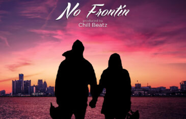 SINN x Chill Beatz – No Frontin (Single)
