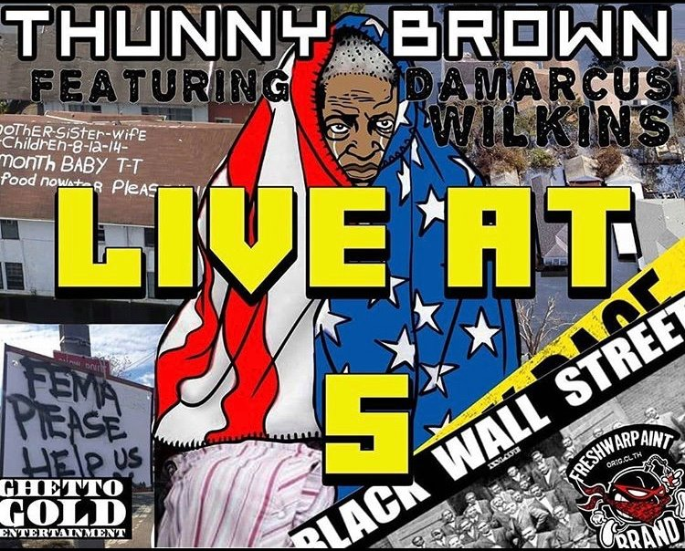 Thunny Brown Ft. Damarcus Wilkins – Live At 5 (Video)