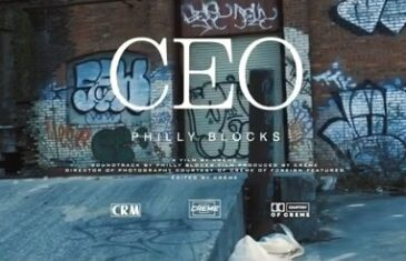 Philly Blocks x DP Beats – CEO (Video)