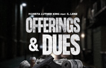 Monsta Luther King – Offerings & Dues