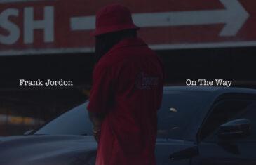 "(Audio) South Carolina's Frank Jordon x Mantiz Team Up For ""On The Way"" @Frankiexii"